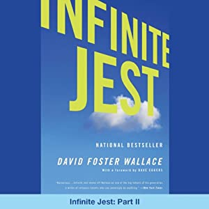 Infinite Jest: Part II Audiobook