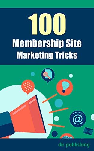 100-membership-site-marketing-tricks-a-list-of-100-membership-site-marketing-tips-concepts-english-e