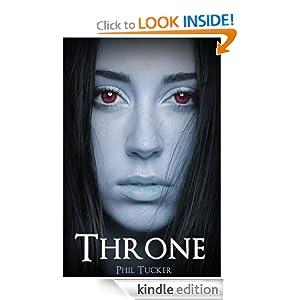 Amazon.com: Throne eBook: Phil Tucker: Kindle Store