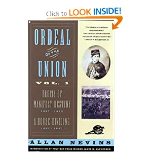 Ordeal of the Union, Vol. 2: A House Dividing, 1852-1857 A Nevins