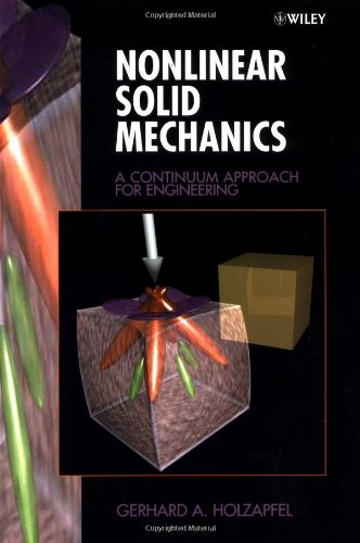 Nonlinear Solid Mechanics: A Continuum Approach for...