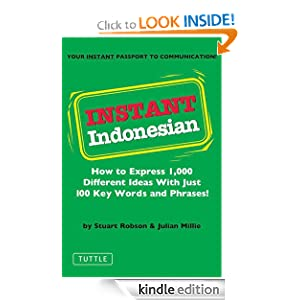 Instant Indonesian: How to Express 1,000 Different Ideas