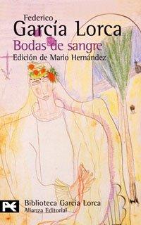 Bodas de sangre (BIBLIOTECA GARCIA LORCA) (Biblioteca...