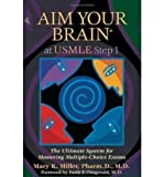 img - for Aim Your Brain at USMLE Step 1: The Ultimate System for Mastering Multiple-Choice Exams (Aim Your Brain) (Paperback) - Common book / textbook / text book