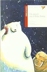 Un movil en el polo norte/ A Cell Phone in the North Pole (Ala Delta: Serie Roja/ Hang Gliding: Red Series)