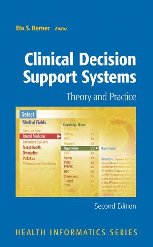 Clinical Decision Support Systems: Theory and Practice...