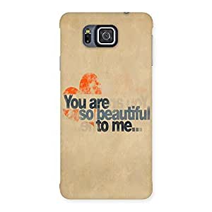 Ajay Enterprises You Beautifull Back Case Cover for Galaxy Alpha