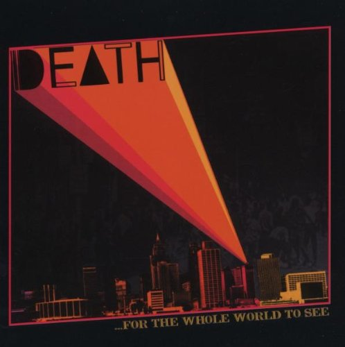 Death - ...For The Whole World To See - Zortam Music