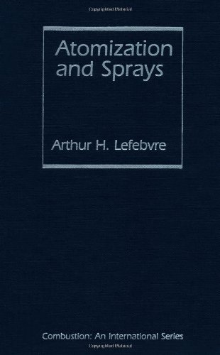 Atomization and Sprays (Combustion : An International Series)