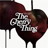 The Cherry Thing Neneh Cherry & The Thing