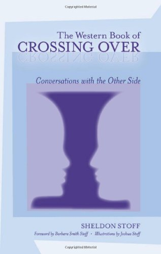 The Western Book of Crossing Over: Conversations with the Other Side