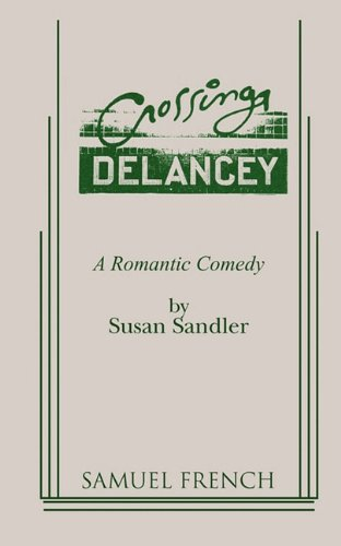 Crossing Delancey: A Romantic Comedy