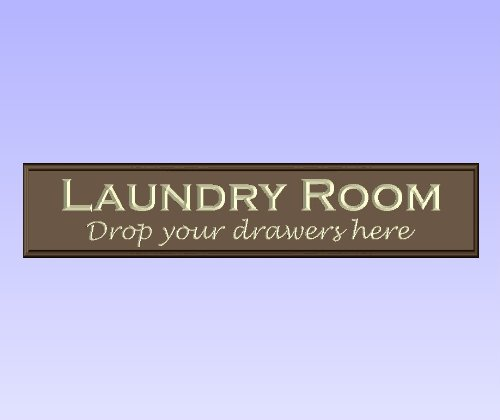 "Decorative Wood Sign Plaque Wall Decor with Quote ""Laundry Room Drop your drawers here"" Carved and Painted 24""x5.5"" Dark Brown/Antique White"