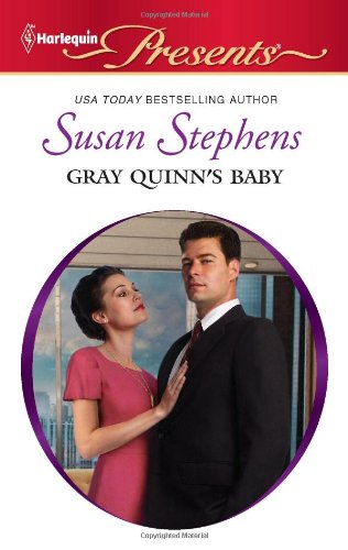 Gray Quinn's Baby (Harlequin Presents)