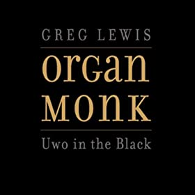 Greg Lewis Organ Monk Uwo In The Black