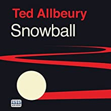 Snowball (       UNABRIDGED) by Ted Allbeury Narrated by Seán Barrett