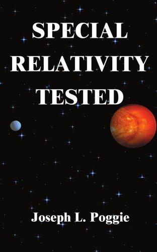 Special Relativity Tested, JOSEPH L. POGGIE