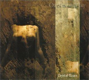 Crystal Tears by On Thorns I Lay