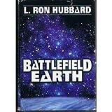 Battlefield Earth a Saga of the Year 3000 (0739409506) by L Ron Hubbard