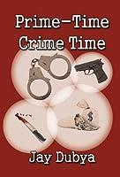Prime-Time Crime Time