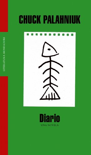 Diario. Una Novela / Diary. A Novel (Literatura / Literature) (Spanish Edition)
