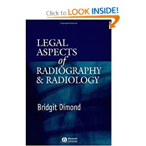Legal Aspects of Radiography and Radiology