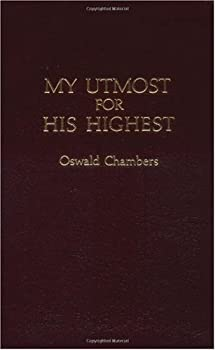 "Oswald Chambers: Cover of ""My Utmost for His Highest"""