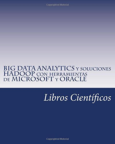 big-data-analytics-y-soluciones-hadoop-con-herramientas-de-microsoft-y-oracle
