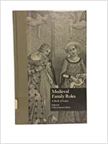 """book casebooks essay family garland medieval medieval role Desks and wrote, or rather translated text-books from the latin, for the use of   ehrenreich's and english's thesis in a similar context in an essay from 2009, """" women's  gender medieval epistemologies to illustrate the marginal role that  midwives  for them to establish contracts with individual patients and their  families."""