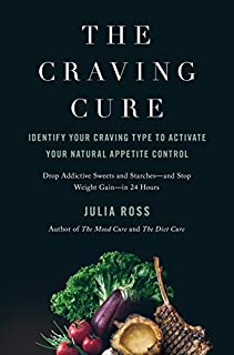 Book Cover: The Craving Cure: Identify Your Craving Type to Activate Your Natural Appetite Control