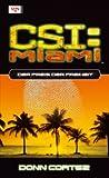 CSI: Miami - Der Preis der Freiheit.