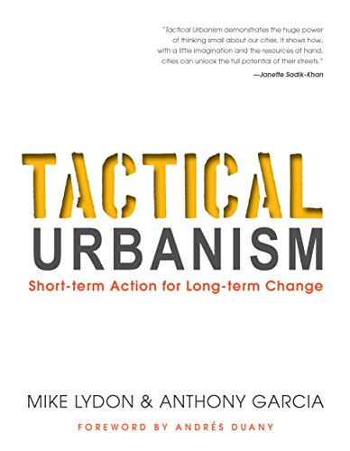 tactical-urbanism-short-term-action-for-long-term-change