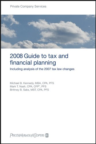 pricewaterhousecoopers-2008-guide-to-tax-and-financial-planning-including-analysis-of-the-2007-tax-l