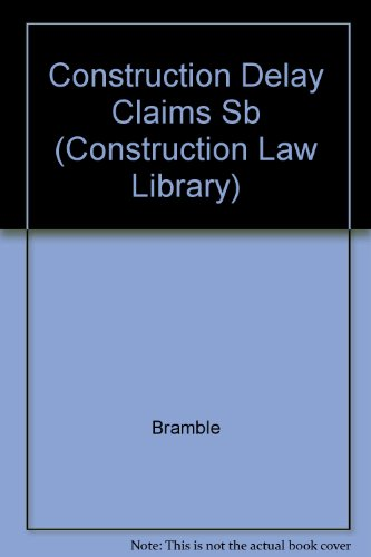 construction-delay-claims-third-edition-construction-law-library