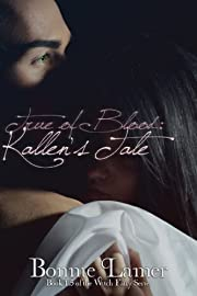 True of Blood: Kallen's Tale: Book 1.5 of The Witch Fairy Series
