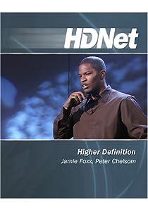 Higher Definition: Jamie Foxx, Peter Chelso