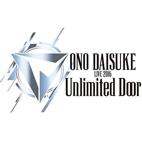 Daisuke Ono LIVE 2016「Unlimited Door」 BD [Blu-ray]