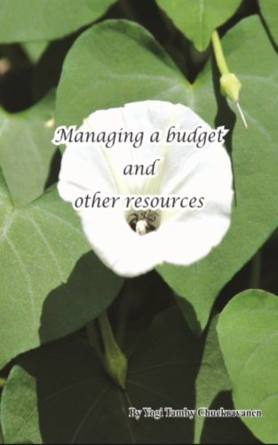 Managing a budget and other resources