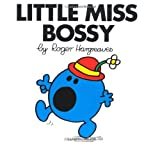 Roger Hargreaves Little Miss Bossy (Little Miss Classic Library)