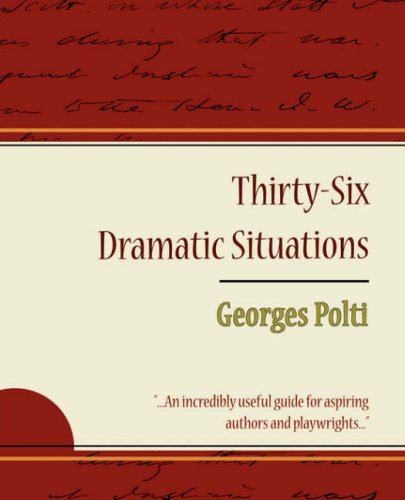 36 Dramatic Situations - Georges Polti PDF