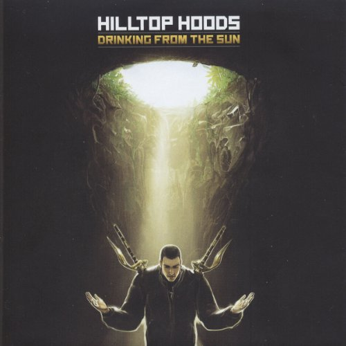 Hilltop Hoods - Drinking From The Sun (Deluxe - Zortam Music