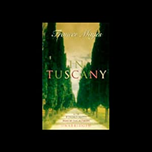 In Tuscany | [Frances Mayes, Edward Mayes]