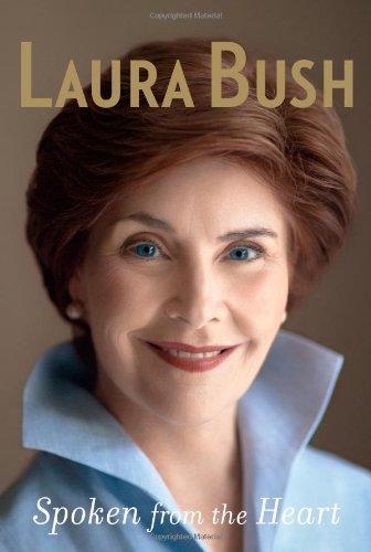 Spoken From the Heart by Laura Bush