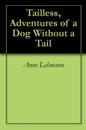 Tailless,  Adventures of a Dog Without a Tail