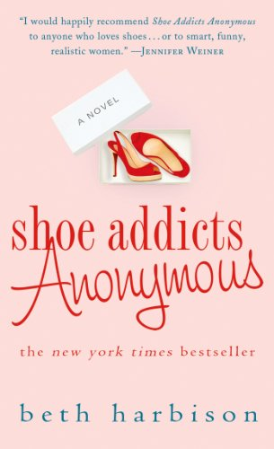 Shoe Addicts Anonymous: A Novel