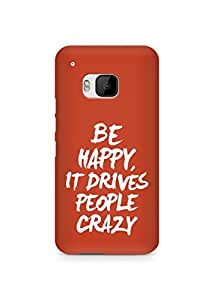 AMEZ be happy it drives people crazy Back Cover For HTC One M9