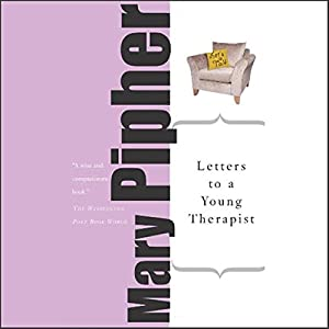 Letters to a Young Therapist Audiobook