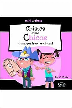 Chistes sobre Chicos/ Jokes about Boys: (Para Que Lean Las Chicas