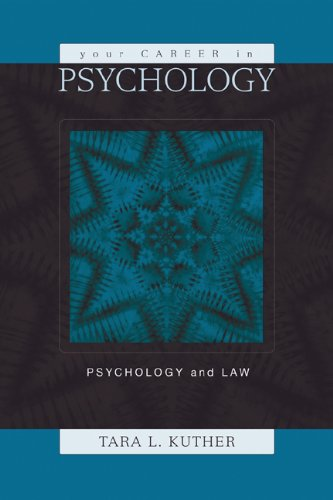 Your Career in Psychology: Psychology and the Law