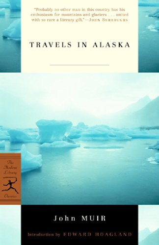 Travels in Alaska (Modern Library Classics)